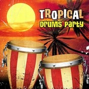 Tropical Drums Party Songs