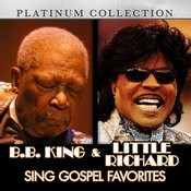 B.B. King And Little Richard Sing Gospel Favorites Songs