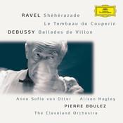 Ravel: Shéhérazade / Tombeau / Pavane; Debussy: Danses / Ballades de Villon Songs
