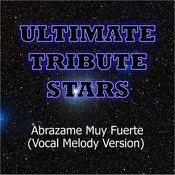 Marc Anthony - Abrazame Muy Fuerte (Vocal Melody Version) Songs