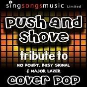 Push & Shove (Tribute To No Doubt, Busy Signal & Major Lazer) [Karaoke Audio Version] Songs
