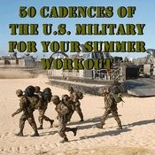 50 Cadences Of The U.S. Military For Your Summer Workout Songs