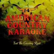 Let The Cowboy Rock (Karaoke Originally Performed By Ronnie Dunn) Songs
