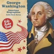 American Biographies: George Washington Songs