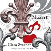 Mozart: The Piano Sonatas Volume 1: K279, K280, K281 & K282 Songs