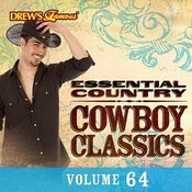 Essential Country: Cowboy Classics, Vol. 64 Songs