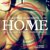 Home (The Neil Quigley & Tracy Young Remixes) Songs