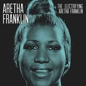 The Electrifying Aretha Franklin Songs