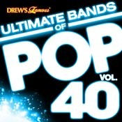 Ultimate Bands Of Pop, Vol. 40 Songs
