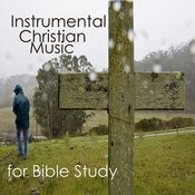 Instrumental Christian Music For Bible Study Songs