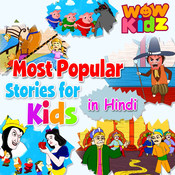 Most Popular Stories For Kids (In Hindi) Songs