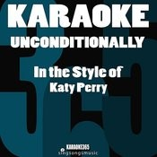 Unconditionally (In The Style Of Katy Perry) [Karaoke Version] Song