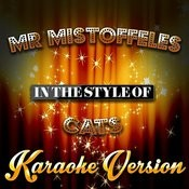 Mr Mistoffeles (In The Style Of Cats) [Karaoke Version] - Single Songs