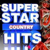 Super Star Country Hits Songs