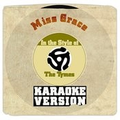 Miss Grace (In The Style Of Tymes, The) [Karaoke Version] - Single Songs