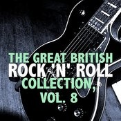 The Great British Rock 'n' Roll Collection, Vol. 8 Songs