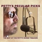 Petty's Peculiar Picks Songs