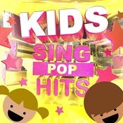 Kids Sing Pop Hits (Super Fun Safe Karaoke Songs For Children) Songs
