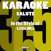 Salute (In The Style Of Little Mix) [Karaoke Version] - Single Songs
