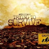 Trying To Survive Songs
