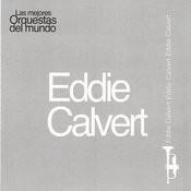Las Mejores Orquestas Del Mundo Eddie Calvert Songs