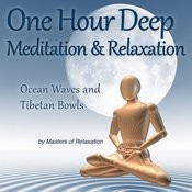 Nearly One Hour Deep Meditation & Relaxation: Tibetan Bowls & Ocean Waves Songs
