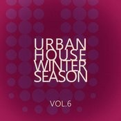 Urban House Winter Season - Vol.6 Songs