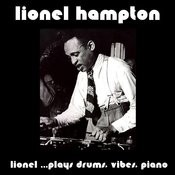 Lionel... Plays Drums, Vibes, Piano (Bonus Track Version) Songs