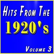 Hits From The 1920's, Vol  3 Songs Download: Hits From The
