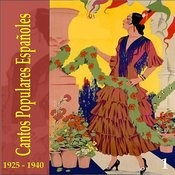 Cantos Populares Españoles (Spanish Popular Songs) Vol. 2, 1925 - 1940 Songs