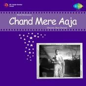 Chand Mere Aja Songs