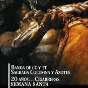 20 Años… Cigarreras Semana Santa Songs