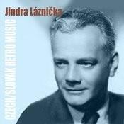 Czech/Slovak Retro Music / Jindra Láznička Songs