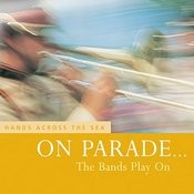 On Parade… The Bands Play On - Hands Across The Sea Songs