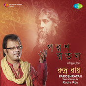 Parashratan Rudra Roy Songs
