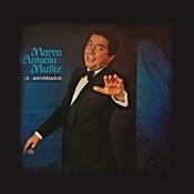 Marco Antonio Muñíz XX Aniversario Songs