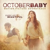 October Baby Motion Picture Soundtrack Songs