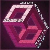 What Goes Around Comes Around (David Tort Remix Radio Edit) Song