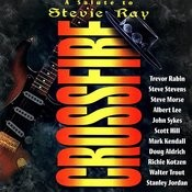 Crossfire - A Salute To Stevie Ray Songs