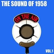 The Sound Of 1958, Vol. 1 Songs