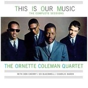 This Is Our Music: The Complete Sessions (Feat. Don Cherry & Charlie Haden) Songs