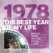 The Best Year Of My Life: 1978 Songs