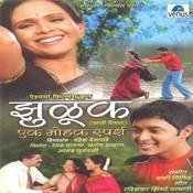 Jhuluk- Ek Mohak Sparsh Songs
