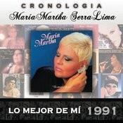 María Martha Serra Lima Cronología - Lo Mejor de Mí (1991) Songs