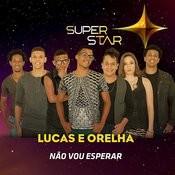 Não Vou Esperar (Superstar) - Single Songs