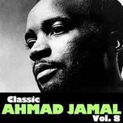 Classic Ahmad Jamal, Vol. 8 Songs