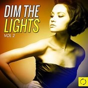 Dim The Lights, Vol. 2 Songs