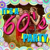It's A 60's Party Songs