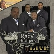 The Racy Brothers: Live In Dumas, Arkansas Songs