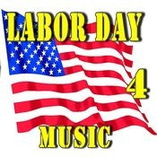 Labor Day Music, Vol. 4 Songs